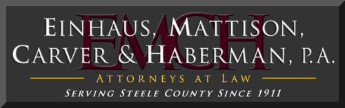 Einhaus, Mattison, Carver & Haberman, P.A. -  Attorneys at Law in Owatonna, Minnesota